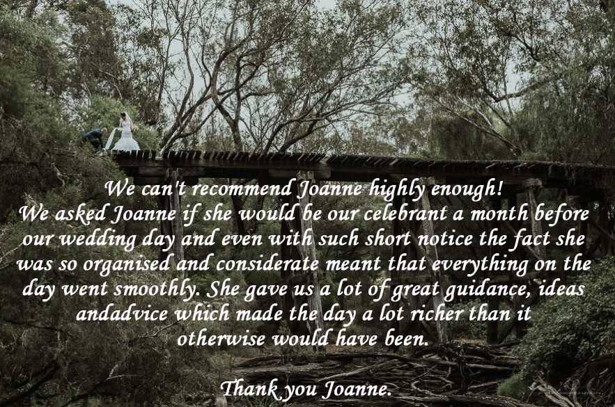 Testimonial for Joanne Armstrong Margaret River Based Marriage Celebrant - Pemberton Stonebarn